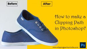 How To Make A Clipping Path In Photoshop?